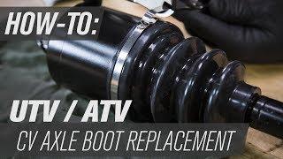 9. How To Replace A UTV/ATV CV Axle Boot