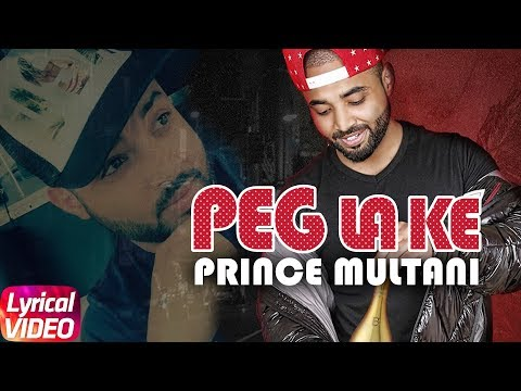 Peg Laa Ke | Lyrical Video | Prince Multani | Gold