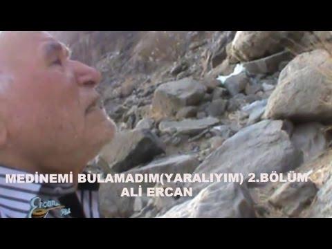 Ali Ercan – Medinemi Bulamadım Yaralıyım Sözleri
