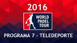 video Programa 7 Teledeporte | World Padel Tour Gran Canaria Open 2016