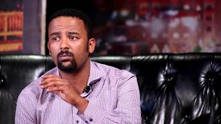 Seifu on Ebs Interview With Bereket Belayneh part 1