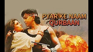 Pyar Ke Naam Qurbaan Hindi Movie