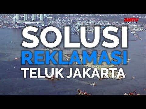 Solusi Reklamasi Teluk Jakarta