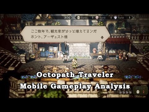 Analyzing the New Octopath Mobile Gameplay Video