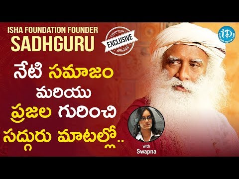 Isha Foundation Founder Sadhguru Exclusive Interview || iDream Movies