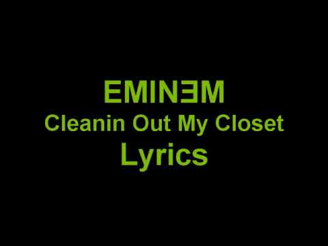 Eminem - Cleaning Out My Closet ( Lyrics)