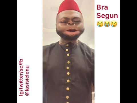 Bra Segun did the worse and worstest thing to me  today 😭😢😭