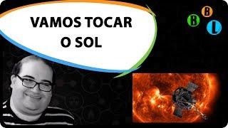 image of Vamos Tocar o Sol - Guia do Espaço S02E17 | Bláblálogia