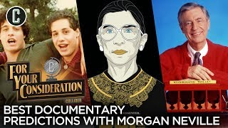 Best Documentary Predictions with Oscar Winner Morgan Neville - For Your Consideration