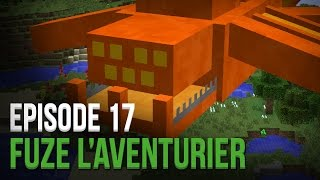 Le plus dur des boss ! | Fuze l'Aventurier | Episode 17