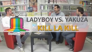 Manga Sanctuary - L'émission S01E01 - Ladyboy vs. Yakuza et Kill la Kill