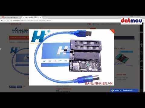Lựa chọn mạch nạp cho vi điều khiển 8051 - Thời lượng: 32 phút.