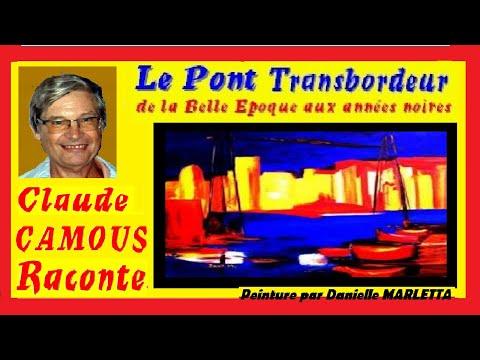Le Pont Transbordeur :