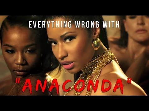 "Everything Wrong With Nicki Minaj - ""Anaconda"""