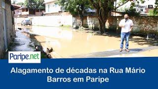 Alagamento de décadas na Rua Mário Barros em Paripe