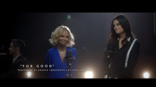 Kristin Chenoweth & Idina Menzel - For Good (Acoustic)