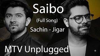 Video Saibo - MTV Unplugged (Full Song) - Sachin Jigar download in MP3, 3GP, MP4, WEBM, AVI, FLV January 2017