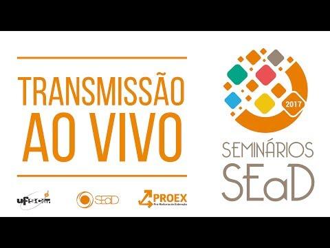 Seminários SEaD: Inovações em educação e seus desafios para o Ensino Superior