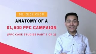 Anatomy of a $1,500 PPC Campaign [PPC Case Studies Part 1 of 2]
