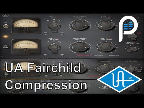 UAD Fairchild Compressor : Color, Sound, Tips & Tricks