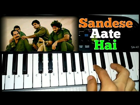Sandese Aate Hain from Border || Song + Tutorial on Paino(Casio sa 47) by Madan Mali