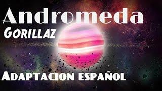 Gorillaz Andromeda | Humanz Adaptación Español (Spanish Version) | D4ve & Fuyu