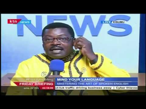 Mind you Language with Willice Ochieng' and Betty Kyalo on Friday Briefing, 1st July 2016