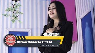 Nella Kharisma - Kangen Setengah Mati (Official Music Video)