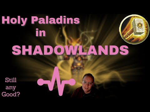 Shadowlands HOLY PALADIN guide - Everything you need to know to heal with holy paladin in SL