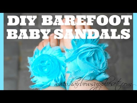 DIY Barefoot Baby Sandals Tutorial - Less than 5 Minutes to Make - Hairbow Supplies, Etc.