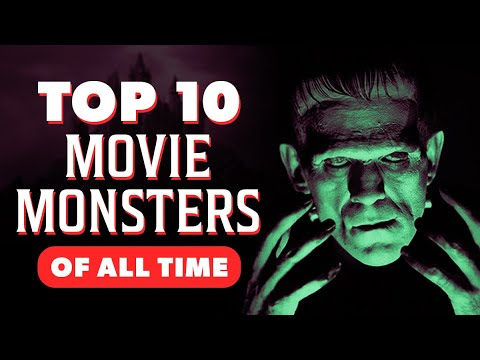 Top 10 Movie Monsters of All Time
