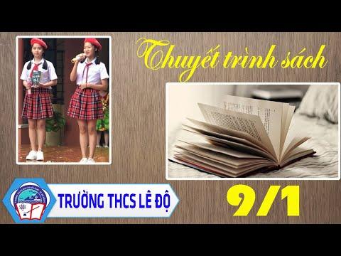 Thuyết trình sách chào mừng 20/11 lớp 9/1| Trường THCS Lê Độ