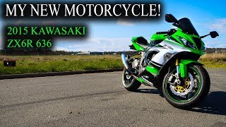 3. My new Motorcycle! - 2015 Kawasaki ZX6R 636
