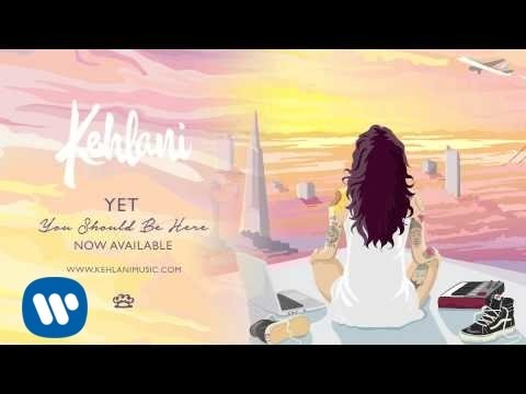 Kehlani - Yet (Official Audio)