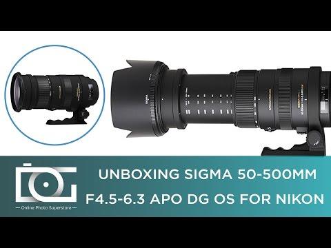 UNBOXING REVIEW | SIGMA 50-500mm F4.5-6.3 APO DG OS Telephoto Zoom Lens for NIKON