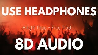 [PSYTRANCE] Hilight Tribe - Free Tibet (Vini Vinci remix)    8D AUDIO