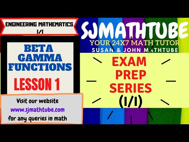 Beta Gamma Function (1) Basics