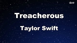 Treacherous - Taylor Swift Karaoke【No Guide Melody】