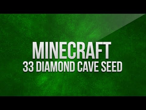 Minecraft - 33 Diamonds In 1 Cave Seed
