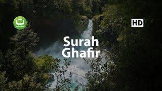 Video Tadabbur Surah Ghafir سورة غافر - Hazza al Balushi MP3, 3GP, MP4, WEBM, AVI, FLV Januari 2019