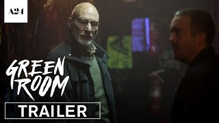Nonton Green Room | Official Trailer 3 HD | A24 Film Subtitle Indonesia Streaming Movie Download