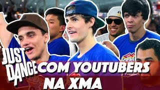 Just Dance com Youtubers na XMA