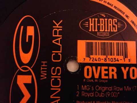 MG With Francis Clark - Over You (MG's Original Raw Mix) tekijä: HidEm Vibes