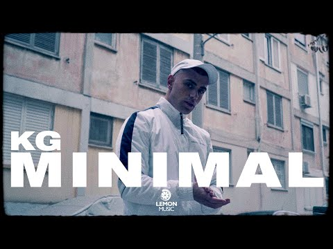 KG - Minimal | Official Music Video