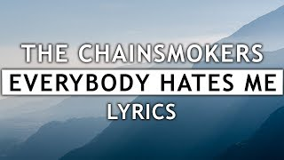 Download Lagu The Chainsmokers - Everybody Hates Mes) Mp3
