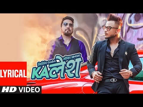 Download Kalesh Song With Lyrics | Millind Gaba, Mika Singh | DirectorGifty | Latest Hindi Song 2018 HD Mp4 3GP Video and MP3