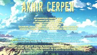Video B L A G E R - Akhir Cerpen(Official Video Lyric) MP3, 3GP, MP4, WEBM, AVI, FLV Juli 2019