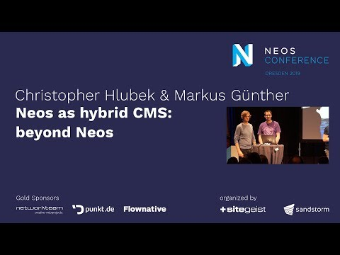 Christopher Hlubek & Markus Günther – Neos as hybrid CMS