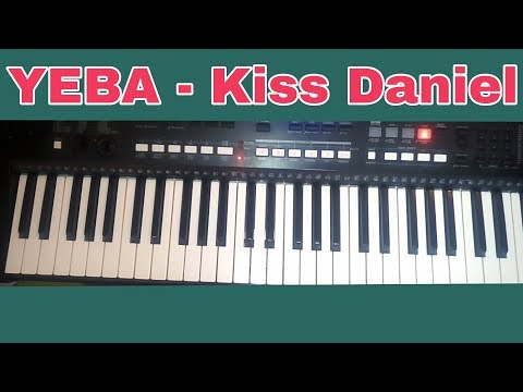 How To Play Yeba By Kiss Daniel