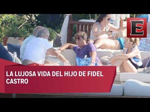 Hijo de Fidel Castro vive entre lujos y excesos
